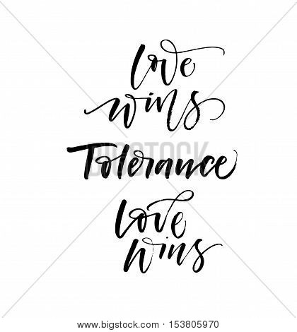 Love wins and tolerance card. Ink illustration. Modern brush calligraphy. Isolated on white background.