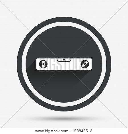 Bubble level sign icon. Spirit tool symbol. Circle flat button with shadow and border. Vector