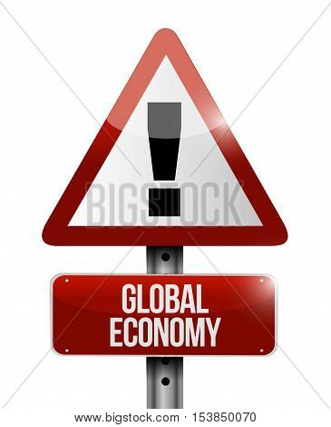 Global Economy Warning Road Sign Concept