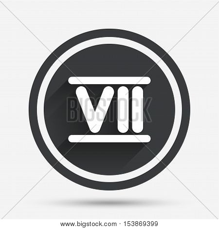 Roman numeral seven sign icon. Roman number seven symbol. Circle flat button with shadow and border. Vector