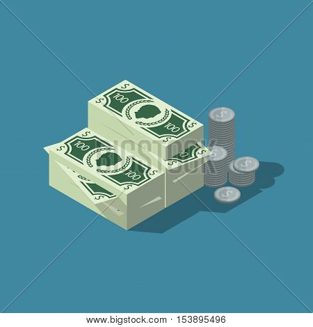 Isometric money and coins vector illustration. Packs of banknotes and coins with shadow. Design for your poster t-shirt card or web about finances or banks.