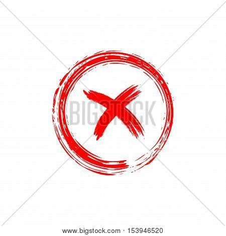 Cross sign element. Red grunge X icon isolated on white background. Simple mark design. Round button for vote decision web. Symbol of error check wrong and stop failed. Vector illustration