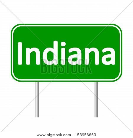 Indiana green road sign isolated on white background