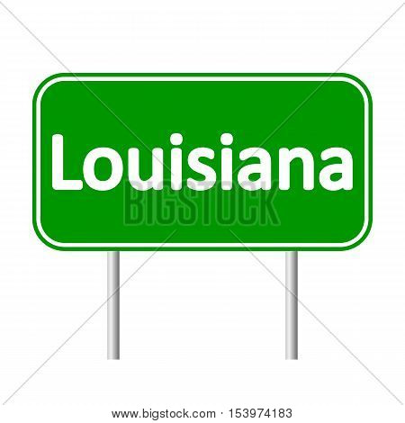 Louisiana green road sign isolated on white background