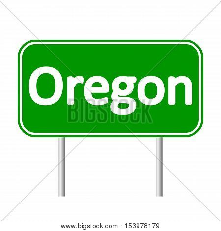Oregon green road sign isolated on white background