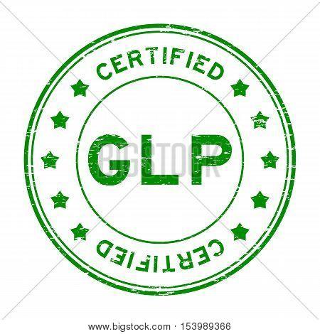 Grunge green GLP certified round rubber stamp poster