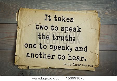Top -140 quotes by Henry Thoreau  (1817- 1862) - American writer, philosopher, naturalist, and public figure.  