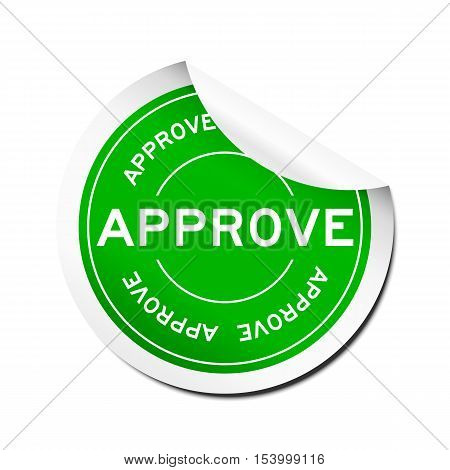 Green peel off round approve sticker on white background