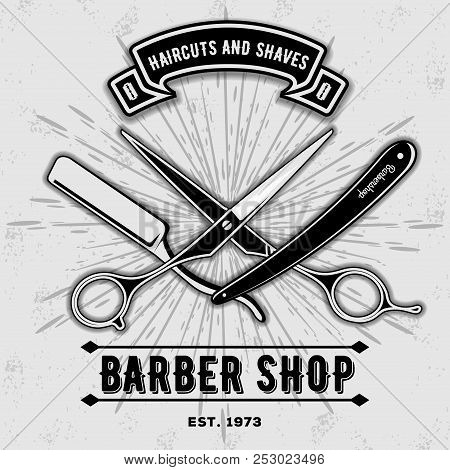 Barber Shop Vintage Label, Badge, Or Emblem With Scissors And Razors On Gray Background. Haircuts An