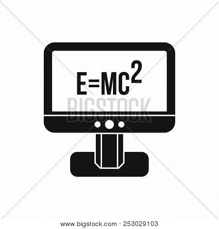 Monitor with Einstein formula icon in simple style isolated on white background. Science symbol poster