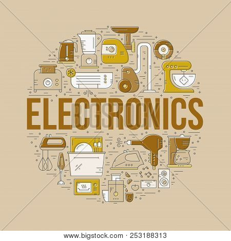 House Appliances And Electronics Arranged In A Circle With Sign Electronics. Vector Line Design Elem
