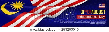 Malaysian Independence Day Horizontal Web Banner. Patriotic Background With Realistic Waving Malaysi
