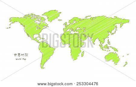 Hand-drawn Sketch World Map, Mercator Projection / Translation Of Japanese