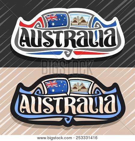 Vector Logo For Australia Country, Fridge Magnet With Australian State Flag, Original Brush Typeface