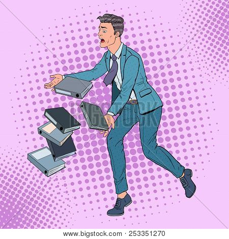 Pop Art Careless Businessman Dropping Folder Documents. Office Worker With Paper Files. Vector Illus