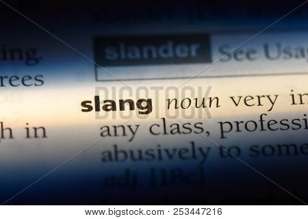 Slang Word In A Dictionary. Slang Concept.