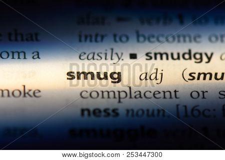 Smug Word In A Dictionary. Smug Concept.