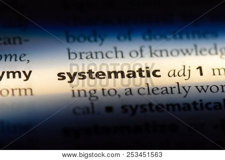 Systematic Word In A Dictionary. Systematic Concept.