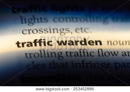 Traffic Warden Word In A Dictionary. Traffic Warden Concept.