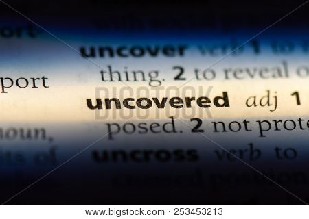 Uncovered Word In A Dictionary. Uncovered Concept.
