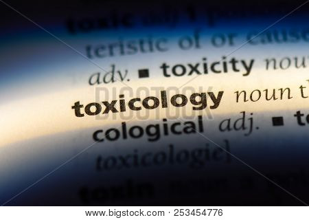 Toxicology Word In A Dictionary. Toxicology Concept.