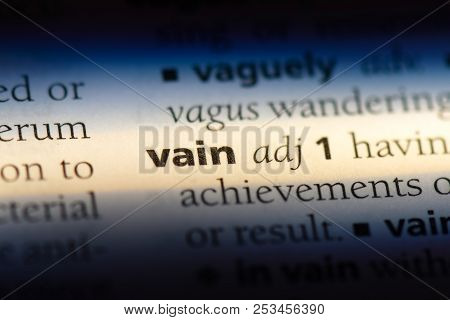 Vain Word In A Dictionary. Vain Concept.