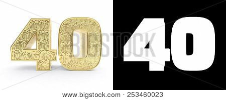 Golden Number Forty (number 40) On White Background With Drop Shadow And Alpha Channel. 3d Illustrat