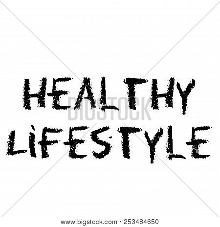 Healthy Lifestyle Stamp On White Background Sign, Label, Sticker.
