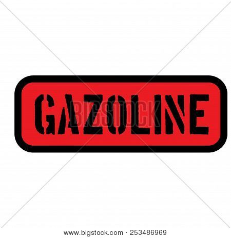 Gasoline Sign On White Background Sign, Label, Sticker