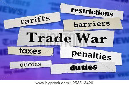 Trade War Tariffs Taxes Penalties Headlines 3d Illustration
