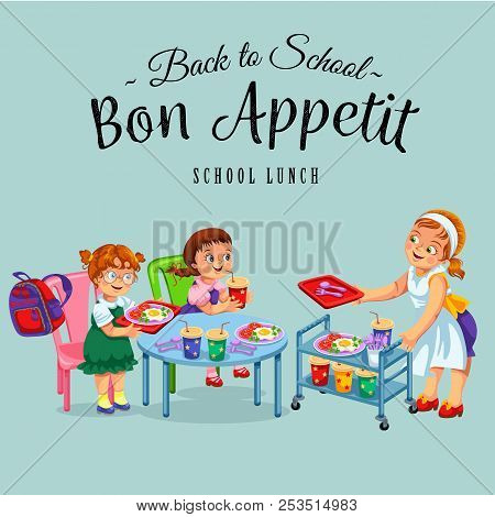 School Dinner Poster, Joyous Chef Giving Out Meals On Tray To Pupils In Canteen Vector Illustration.