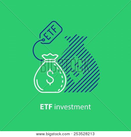 Etf Investment Concept, Bigger Return On Investing Money, Finance Control, Pension Savings Planning,