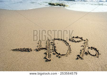 Inscription On The Sand Minus Forty Percent, - 40 %, Sea Wave On The Sand With The Inscription Forty