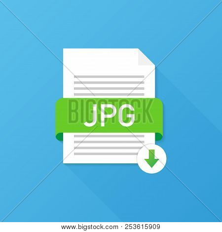 Download Jpg Button. Downloading Document Concept. File With Jpg Label And Down Arrow Sign. Vector S