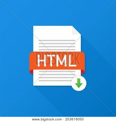 Download Html Button. Downloading Document Concept. File With Html Label And Down Arrow Sign. Vector