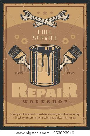Repair Workshop With Work Tool Retro Poster For Car Service And Mechanic Garage Design. Wrench, Pain