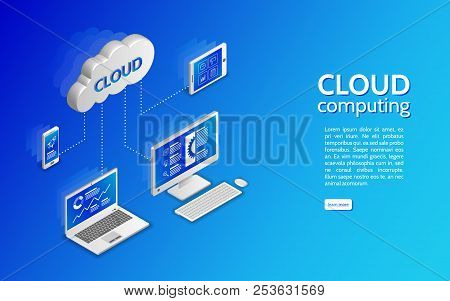 Cloud Technology Computing Concept. Network Illustration With Computer, Laptop, Tablet, And Smartpho