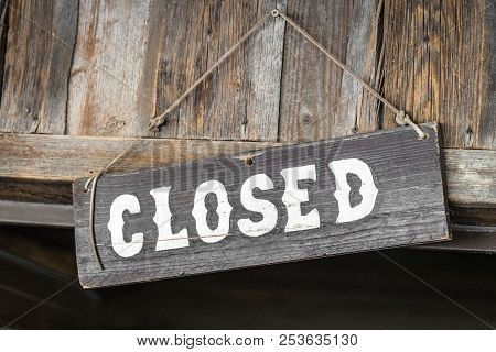 Closed For Business Sign Made Of Wood In Western Style