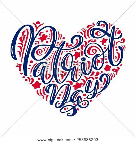 We Will Never Forget. 9 11 Calligraphy Text Patriot Day In Heart, American Color Stripes Background.