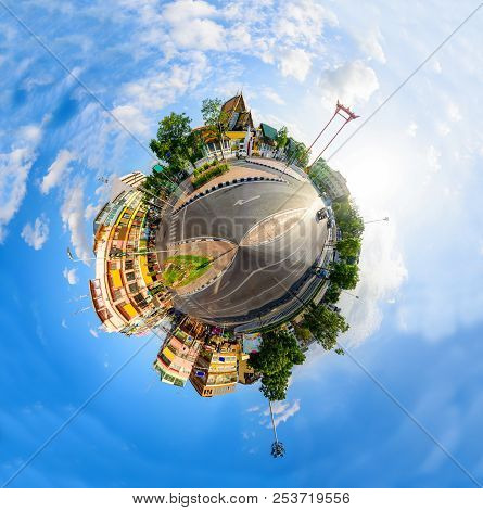 360 Panorma View Giant Swing Landmark Of Bangkok City / Sao Ching Cha Landmark In Bangkok City