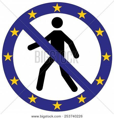 Vector Human Entry Forbidden Symbol Icon In European Union Flag Colors. Conceptual Image. Eu Governm