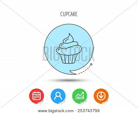 Cupcake Icon. Dessert Cake Sign. Delicious Bakery Food Symbol. Calendar, User And Business Chart, Do