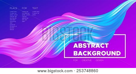 Paint Design. Wave Liquid Shape. Colorful Flow Poster. Trendy Illustration Eps10 Vector. Creative In