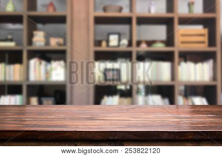 Wooden Board Empty Table Space Platform In Front Of Blurred Library Of The Background - Can Be Used