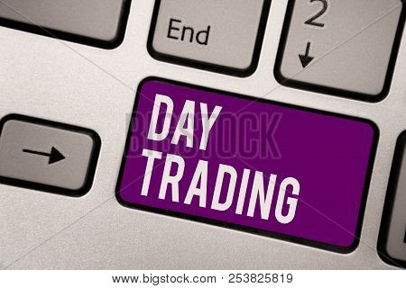 Conceptual Hand Writing Showing Day Trading. Business Photo Showcasing Securities Specifically Buyin