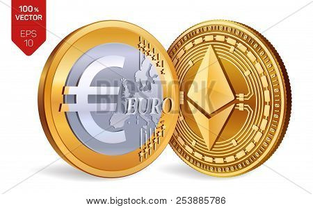 Ethereum. Euro Coin. 3d Isometric Physical Coins. Digital Currency. Cryptocurrency. Golden Coins Wit