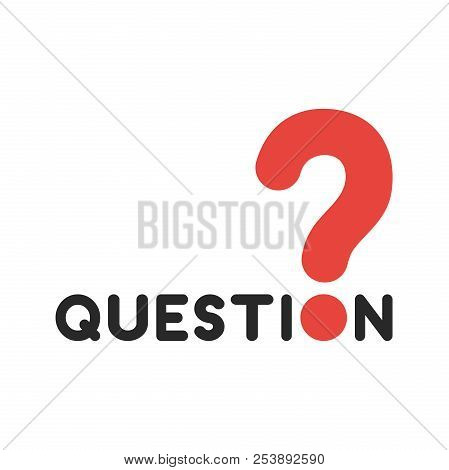 Flat Design Style Vector Illustration Concept Of Black Question Word Text With Red Question Mark Sym