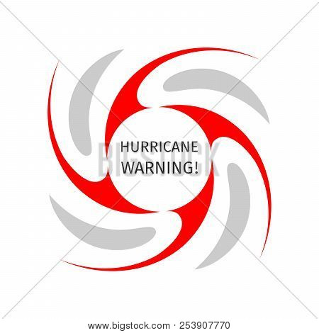 Hurricane Indication. Graphic Banner Of Hurricane Warning. Icon, Sign, Symbol, Indication Of The Hur