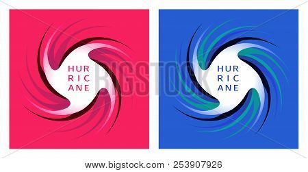 The Symbol Of The Hurricane. Variants On A Red And Blue Background. It Can Be Used On The Map To Qui