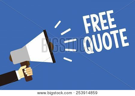 Handwriting text writing Free Quote. Concept meaning A brief phrase that is usualy has impotant message to convey Man holding megaphone loudspeaker blue background message speaking loud. poster